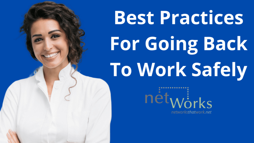 Best Practices For Going Back To Work Safely